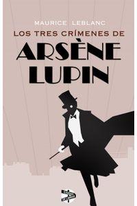 lib-los-tres-crimenes-de-arsene-lupin-roca-editorial-de-libros-9788494240744