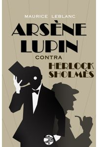 lib-arsene-lupin-contra-herlock-sholmes-roca-editorial-de-libros-9788494240775