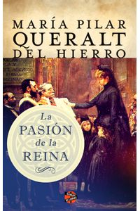 lib-la-pasion-de-la-reina-roca-editorial-de-libros-9788415997832