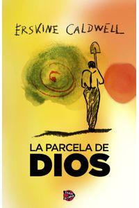 lib-la-parcela-de-dios-roca-editorial-de-libros-9788415997047