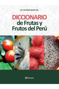 lib-diccionario-de-frutas-y-frutos-del-peru-grupo-planeta-9786123192341