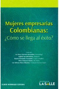 mujeres-empresarias-colombianas-como-se-llega-al-exito-9789585400238-udls