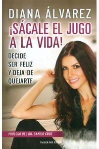 sacale-el-jugo-a-la-vida-9789580100539-rhmc