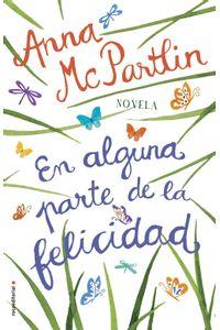 lib-en-alguna-parte-de-la-felicidad-roca-editorial-de-libros-9788417167516