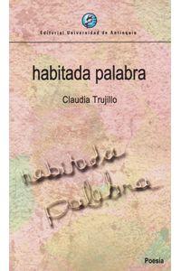 habitada-palabra-9789587147193-udea