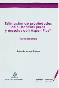 estimacion-de-propiedades-de-sustancias-puras-y-mezclas-con-aspen-plus-9789587147346-udea