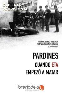 ag-pardines-cuando-eta-empezo-a-matar-editorial-tecnos-9788430973996