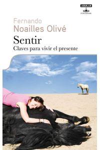 lib-sentir-claves-para-vivir-el-presente-penguin-random-house-9788403013100