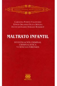 maltrato-infantil-investigacion-criminal-criminalistica-y-ciencias-forenses-9789588381800-inte