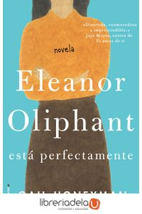 ag-eleanor-oliphant-esta-perfectamente-roca-editorial-9788416700745