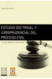 estudio-doctrinal-y-jurisprudencial-del-proceso-civil-9789587712902-usbu