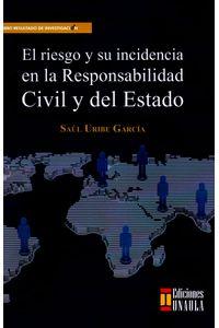 el-riesgo-y-su-incidencia-en-la-responsabilidad-civil-y-del-estado-9789588869643-uala