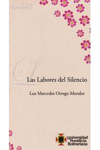 las-labores-del-silencio-9789586968133-upbo