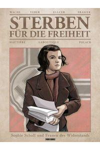 bw-sterben-fatildefrac14r-die-freiheit-sophie-scholl-und-frauen-des-widerstands-panini-9783736717305