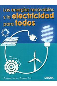 las-energias-renovales-y-la-electricidad-9786070508295-nori