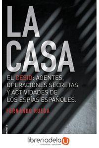 ag-la-casa-el-cesid-agentes-operaciones-secretas-y-actividades-de-los-espias-espanoles-roca-editorial-9788416867677