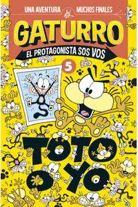 lib-gaturro-toto-o-yo-gaturro-el-protagonista-sos-vos-5-penguin-random-house-9789500762021