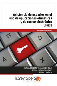 ag-asistencia-de-usuarios-en-el-uso-de-aplicaciones-ofimaticas-y-de-correo-electronico-ediciones-paraninfo-sa-9788428339223