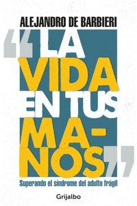lib-la-vida-en-tus-manos-penguin-random-house-9789974892392