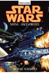 bw-star-wars-xwing-bactapiraten-blanvalet-9783641078065