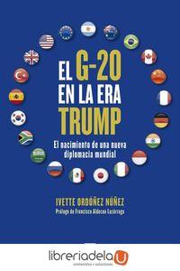 ag-el-g20-en-la-era-trump-el-nacimiento-de-una-nueva-diplomacia-mundial-los-libros-de-la-catarata-9788490973349