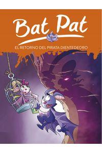 lib-el-retorno-del-pirata-dientedeoro-serie-bat-pat-43-penguin-random-house-9788417460129