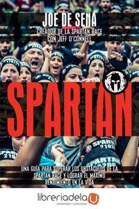 ag-spartan-una-guia-para-superar-los-obstaculos-de-la-spartan-race-y-lograr-el-maximo-rendimiento-en-la-vida-la-esfera-de-los-libros-sl-9788491640516