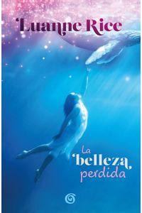 lib-la-belleza-perdida-penguin-random-house-9786075293615
