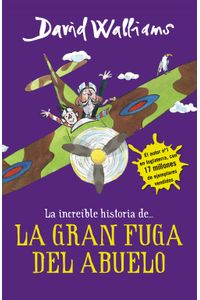 lib-la-increible-historia-de-la-gran-fuga-del-abuelo-penguin-random-house-9788490436783