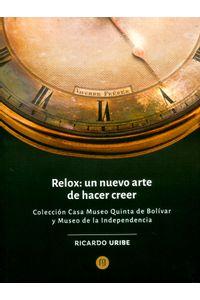 relox-un-nuevo-arte-de-hacer-creer-9789587745009-uand