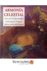 ag-armonia-celestial-citas-sobre-la-espiritualidad-de-la-musica-y-la-danza-jose-j-olaneta-editor-9788476519875