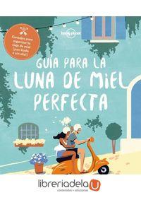 ag-guia-para-la-luna-de-miel-perfecta-editorial-planeta-sa-9788408182375