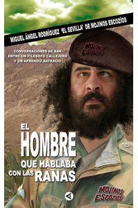 lib-el-hombre-que-hablaba-con-las-ranas-penguin-random-house-9788403131170