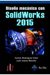 diseno-mecanico-con-solidworks-2015-9789587625196-ediu