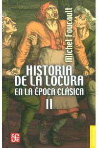 historia-de-la-locura-en-la-epoca-clasica-II-9786071628220-FOCE