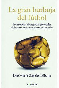 la-gran-burbuja-del-futbol-9789588821290-rhmc