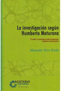 la-investigacion-segun-humberto-maturana-9789582012144-magi