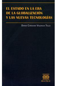 el-estado-en-la-era-de-la-globalizacion-y-las-nuevas-tecnologias-9789587494433-inte