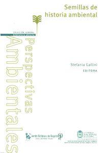 semillas-historia-ambiental-9789587756371-unal