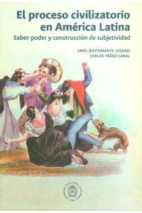 el-proceso-civilizatorio-en-america-latina-9789587758764-unal