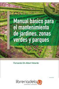 ag-manual-basico-para-el-mantenimiento-de-jardines-zonas-verdes-y-parques-ediciones-mundiprensa-9788484767183