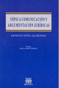 topica-comunicacion-y-argumentacion-juridicas-9789587490589-inte