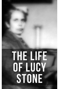 bw-the-life-of-lucy-stone-musaicum-books-9788027242825