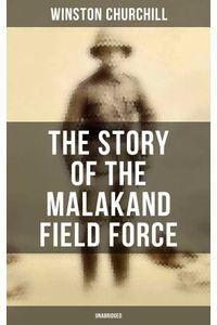 bw-the-story-of-the-malakand-field-force-unabridged-musaicum-books-9788027242177