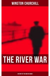 bw-the-river-war-history-of-the-war-in-sudan-musaicum-books-9788027242146