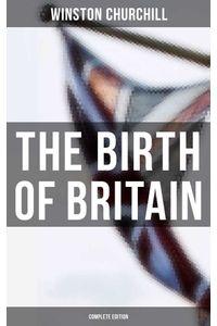 bw-the-birth-of-britain-complete-edition-musaicum-books-9788027242214