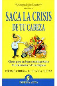 saca-la-crisis-de-tu-cabeza-9788496627697-urno
