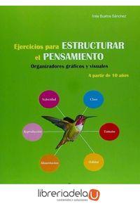 ag-ejercicios-para-estructurar-el-pensamiento-organizadores-graficos-y-visuales-lebon-9788492785391