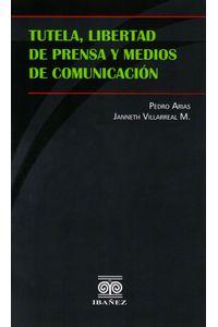 tutela-libertad-de-prensa-y-medios-de-comunicacion-9789587494884-inte