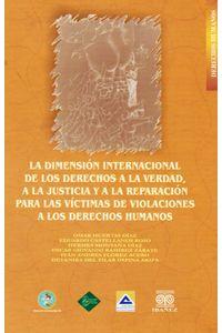 la-dimension-internacional-de-los-derechos-a-la-verdad-a-la-justicia-y-a-la-reparacion-9789588433066-inte